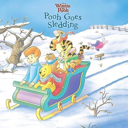 Winnie the Pooh:  Pooh Goes Sledding: A Disney Read-Along (Disney Storybook (eBook)) (English Edition)