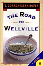 The Road to Wellville (Contemporary American Fiction) (English Edition)