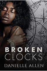 Broken Clocks Kindle Edition