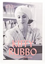 Kiffy Rubbo: curating the 1970s