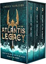 Atlantis Legacy: Books 1-3 in the Treasure-hunting Sci Fi Adventure Series (Atlantis Legacy Omnibus Book 1)