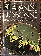 Japanese Cloisonne: History, Technique, and Appreciation