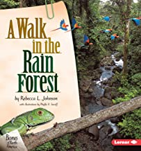 A Walk in the Rain Forest (Biomes of North America)