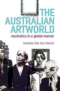 The Australian Artworld: Aesthetics in a Global Market