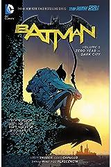 Batman (2011-2016) Vol. 5: Zero Year – Dark City (Batman Graphic Novel) Kindle Edition