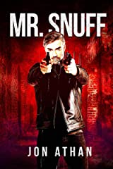 Mr. Snuff (The Snuff Network Book 1) Kindle Edition