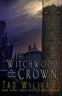 The Witchwood Crown (Last King of Osten Ard Book 1)