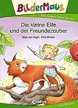 Bildermaus - Die kleine Elfe und der Freundezauber: Mit Bildern lesen lernen - Ideal für die Vorschule und Leseanfänger ab...