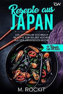 Rezepte aus Japan, Das japanische Kochbuch: Rezepte zum selb