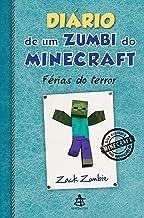Diário de um zumbi do Minecraft - Férias do terror (Portuguese Edition)