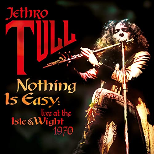 Nothing Is Easy (Live at the Isle of Wight 1970)