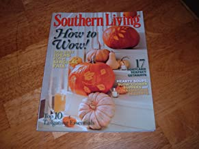 Southern Living, October 2010-How to Wow! Our Best Ideas For a Magical Fall.