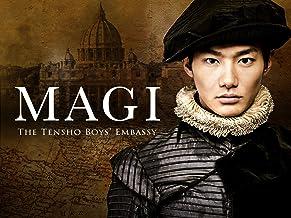 MAGI The Tensho Boys' Embassy