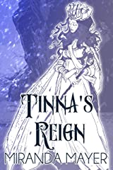 Tinna's Reign (Trilogy of Tinna Book 3) Kindle Edition