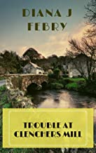 Trouble at Clenchers Mill: A Chapman and Morris Mystery (English Edition)