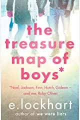 The Treasure Map of Boys: A Ruby Oliver Novel 3: Noel, Jackson, Finn, Hutch, Gideon - and me, Ruby Oliver (RUBY OLIVER NOVELS) Kindle Edition