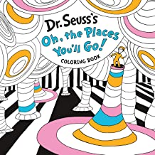 Dr. Seuss's Oh, the Places You'll Go! Coloring Book