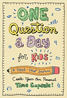 One Question a Day for Kids: A Three-Year Journal: Create Your Own Personal Time
