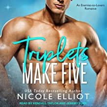 Triplets Make Five: An Enemies to Lovers Secret Baby Romance (Baby Makes Three, Book 3)