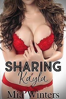 Sharing Kayla: A Hotwife Story