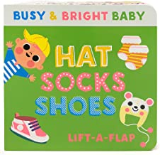Hat, Socks, Shoes: Chunky Lift-a-Flap Board Book (Busy & Bright Baby)
