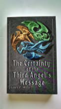 The Certainty of the Third Angel's Message