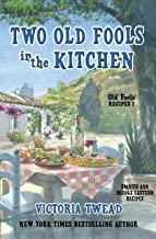 Two Old Fools in the Kitchen: Spanish and Middle Eastern recipes (Old Fools' Recipes Book 1) (English Edition)