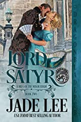 Lord Satyr (Lords of the Masquerade Book 2) Kindle Edition