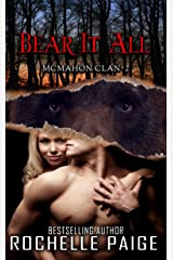 Bear It All: McMahon Clan 2 (Fated Mates Book 5) Kindle Edition