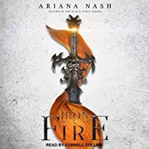Iron & Fire: Silk & Steel Series, Book 2