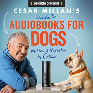 Cesar Millan's Guide to Audiobooks for Dogs