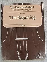 The Doflein Method: The Violinist's Progress, Vol. 1: The Beginning