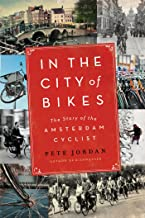 In the City of Bikes: The Story of the Amsterdam Cyclist PDF