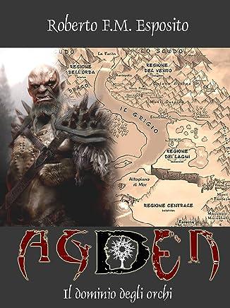 Agden - Il Dominio degli Orchi