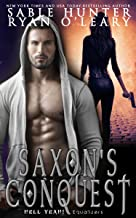 Saxon's Conquest (Hell Yeah!)