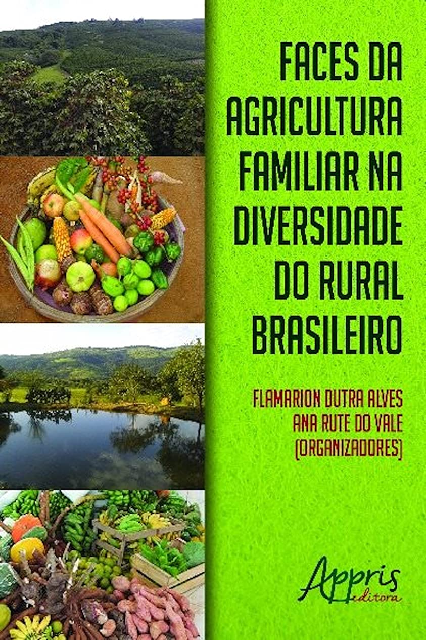 アラビア語眠っている発信Faces da agricultura familiar na diversidade do rural brasileiro (Agronomia e Agronegócios) (Portuguese Edition)