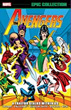 Avengers Epic Collection: A Traitor Stalks Among Us (Avengers (1963-1996))