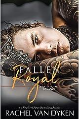 Fallen Royal (Mafia Royals Book 4) (English Edition) Format Kindle