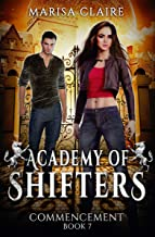 Academy of Shifters: Commencement (Veiled World)