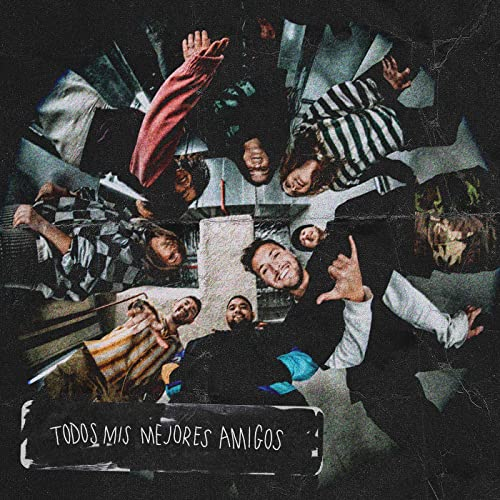 Hillsong Young & Free - Todos Mis Mejores Amigos EP (2021)