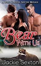 Bear with Us: BBW Menage (Pale Gardens Ménage Book 2)