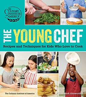 The Young Chef: Recipes and Techniques for Kids Who Love to Cook (English Edition)
