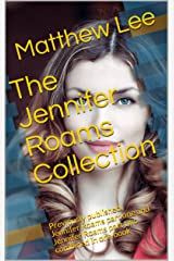 The Jennifer Roams Collection: Previously published Jennifer Roams part one and Jennifer Roams part two combined in one book (English Edition) Format Kindle