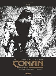 Conan le Cimmérien - Les Mangeurs d'hommes de Zamboula N&B: Édition spéciale N&B