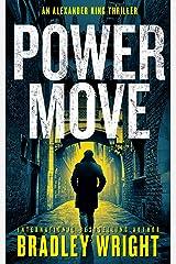 Power Move (Alexander King Book 4) Kindle Edition