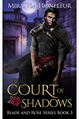 Court of Shadows (Blade and Rose Book 3) Kindle Edition