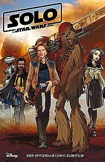 Solo - A Star Wars Story - Der offizielle Comic zum Film (German Edition)