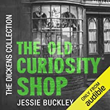 The Old Curiosity Shop: The Audible Dickens Collection