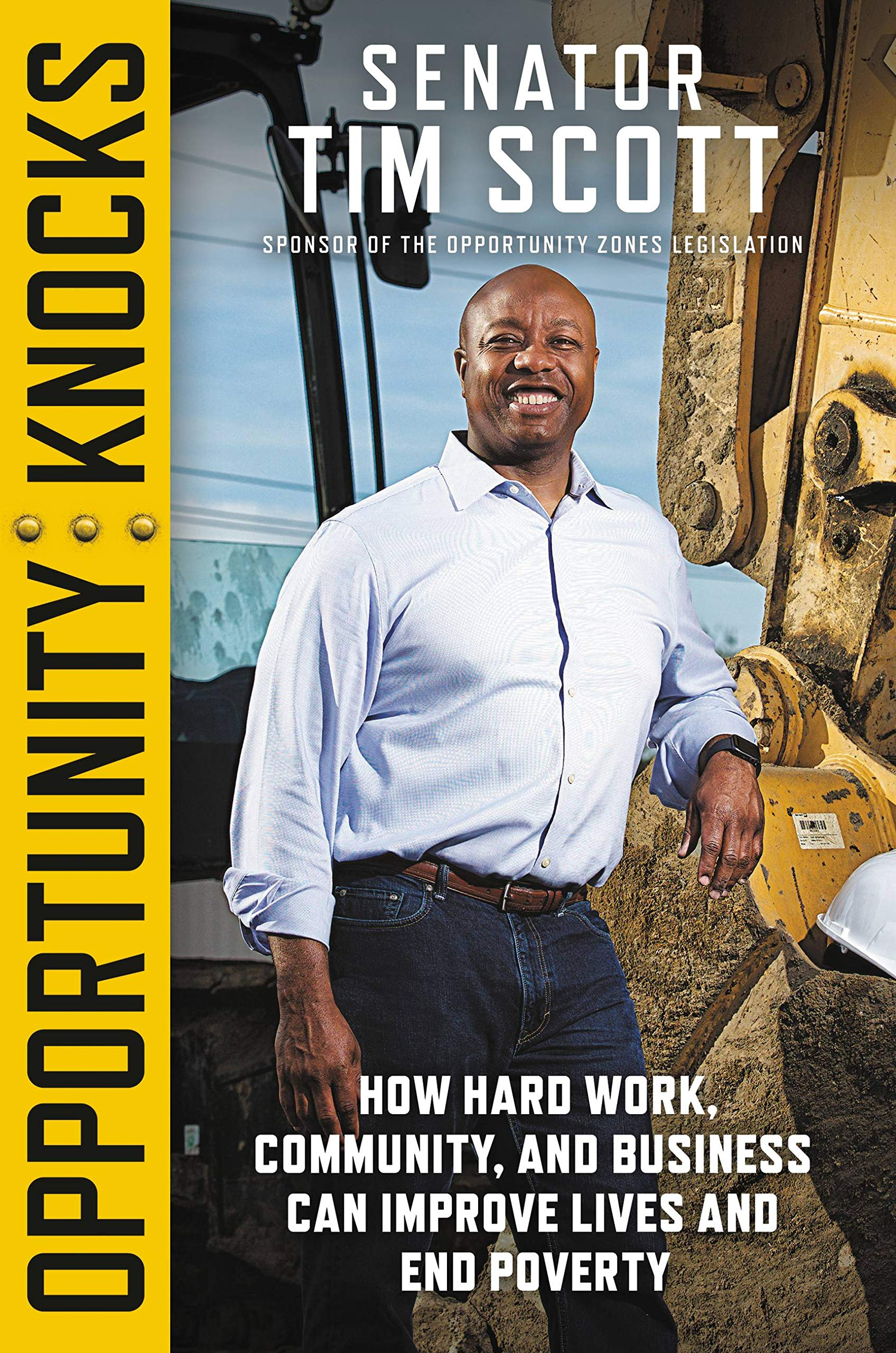 Opportunity Knocks: How Hard Work, Community, and Business Can Improve Lives and End Poverty