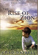 The Rise of Zion (Standing in Holy Places Book 3)